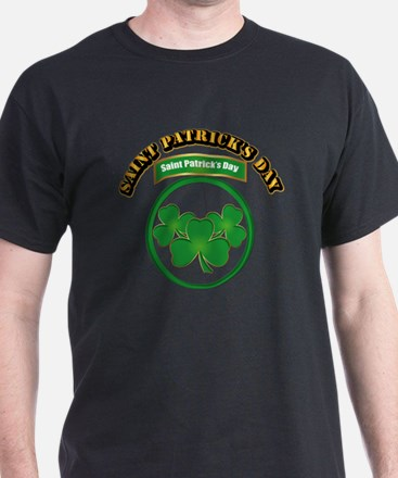 Saint Patrick's Day with text T-Shirt