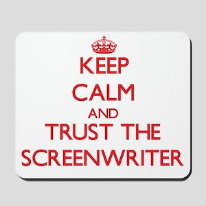Keep Calm and Trust the Screenwriter Mousepad