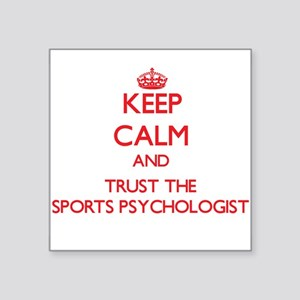 Keep Calm and Trust the Sports Psychologist Sticke