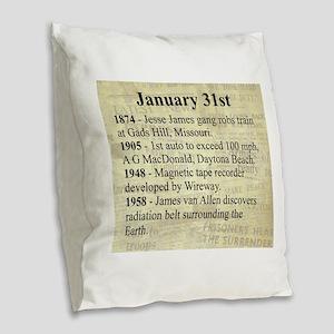January 31st Burlap Throw Pillow
