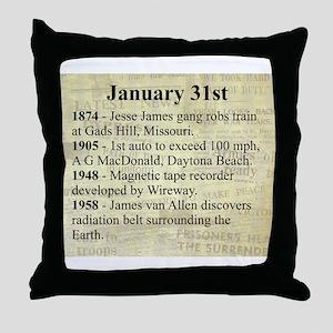 January 31st Throw Pillow