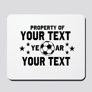 Personalized Property of Soccer Mousepad