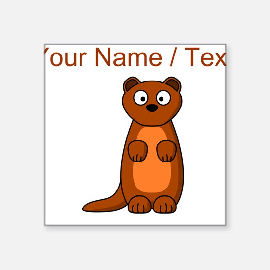 Custom Cartoon Weasel Sticker