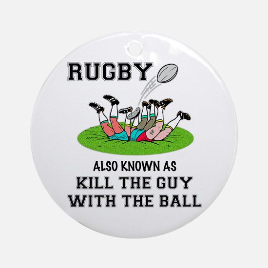 Rugby Kills Ornament (Round)