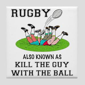 Rugby Kills Tile Coaster