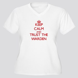 Keep Calm and Trust the Warden Plus Size T-Shirt