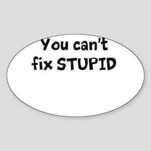Stupid Sticker