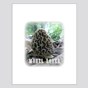 Morel Lover Posters