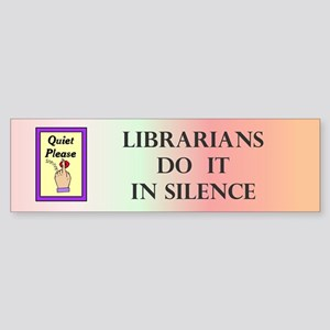 Librarians Gift Bumper Sticker