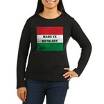 """Made in Hungary"" Women's Long Sleeve Dark T-Shirt"