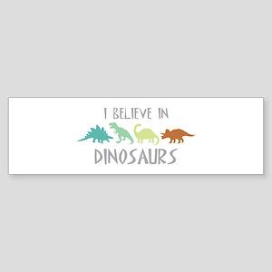 I Believe In Dinosaurs Bumper Sticker