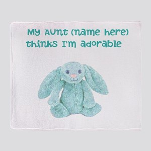 Fill in aunts name Throw Blanket