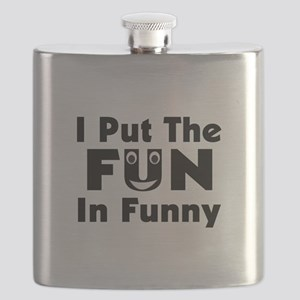 I Put The Fun In Funny Flask