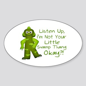 Funny Not Your Little Swamp Thang M Sticker (Oval)