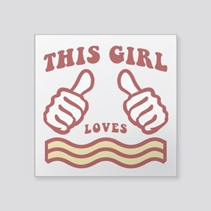 This Girl Loves Bacon Sticker