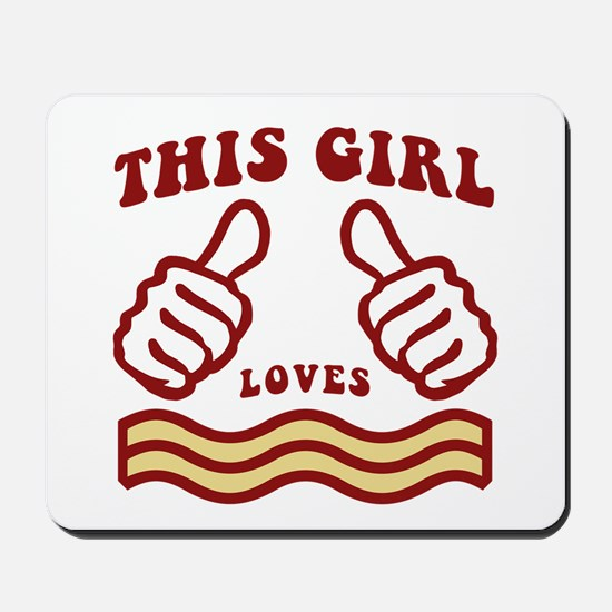 This Girl Loves Bacon Mousepad