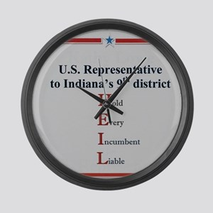 Hold Every Incumbent liable Large Wall Clock