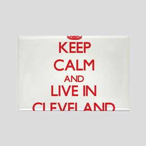 Keep Calm and Live in Cleveland Magnets