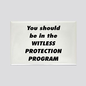 Witless Protection 2 Rectangle Magnet