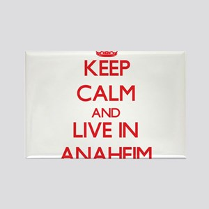 Keep Calm and Live in Anaheim Magnets