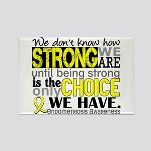 How Strong We Are Endometriosis Rectangle Magnet