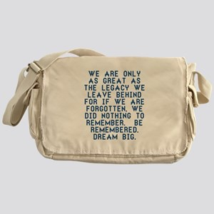 Be Remembered Messenger Bag