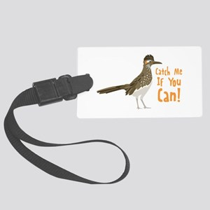 Catch Me If You Can! Luggage Tag