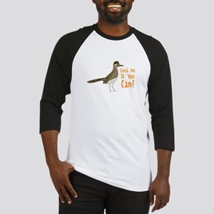 Catch Me If You Can! Baseball Jersey