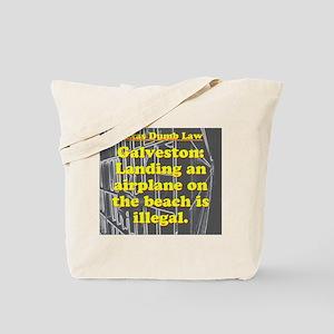 Texas Dumb Law 007 Tote Bag
