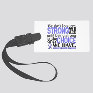 How Strong We Are Addison's Large Luggage Tag