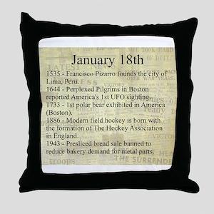 January 18th Throw Pillow