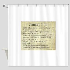 January 14th Shower Curtain