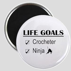Crocheter Ninja Life Goals Magnet