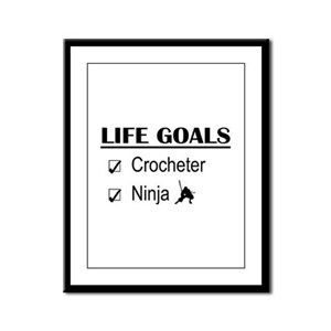Crocheter Ninja Life Goals Framed Panel Print