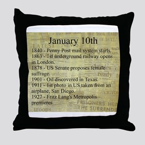 January 10th Throw Pillow
