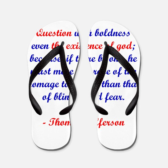Question With Boldness Flip Flops