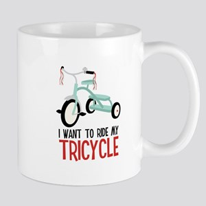 I Want To Ride My Tricycle Mugs