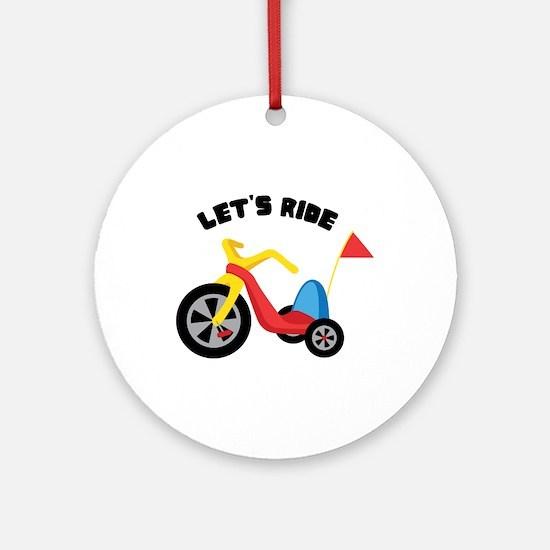 Lets Ride Ornament (Round)