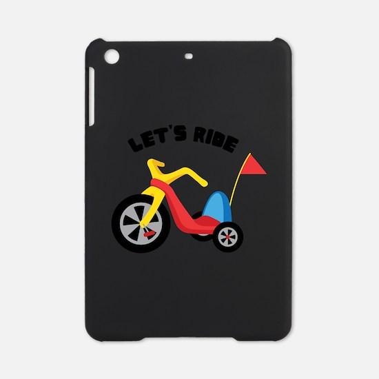 Lets Ride iPad Mini Case