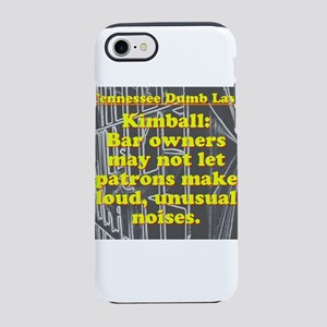 Tennessee Dumb Law #9 iPhone 7 Tough Case
