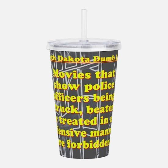 South Dakota Dumb Law 002 Acrylic Double-wall Tumb