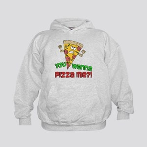 You Wanna Pizza Me Hoodie