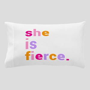 She if Fierce Colors Pillow Case