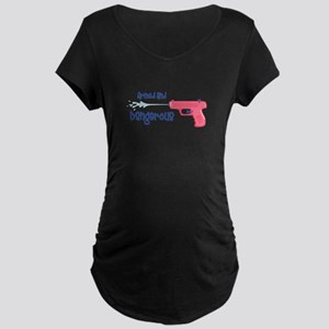 Armed And Dangerous Maternity T-Shirt