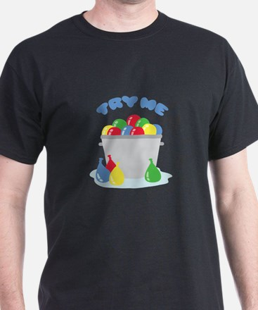Try Me T-Shirt