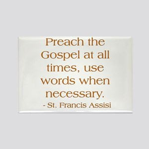 Preach The Gospel - St. Francis Rectangle Magnet
