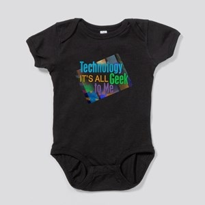Technology Its all Geek to Me Baby Bodysuit