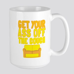 Get your ASS off the COUCH Mugs