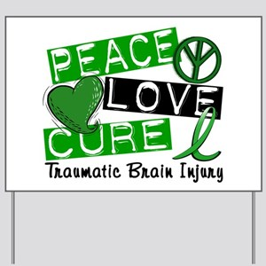 Peace Love Cure 1 TBI Yard Sign