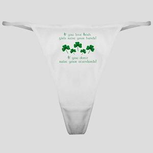 Raise Your Hands for Irish Girls Classic Thong